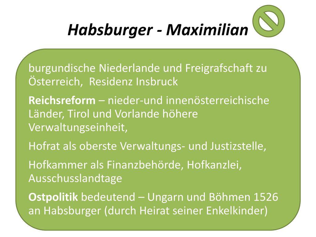 Habsburger - Maximilian