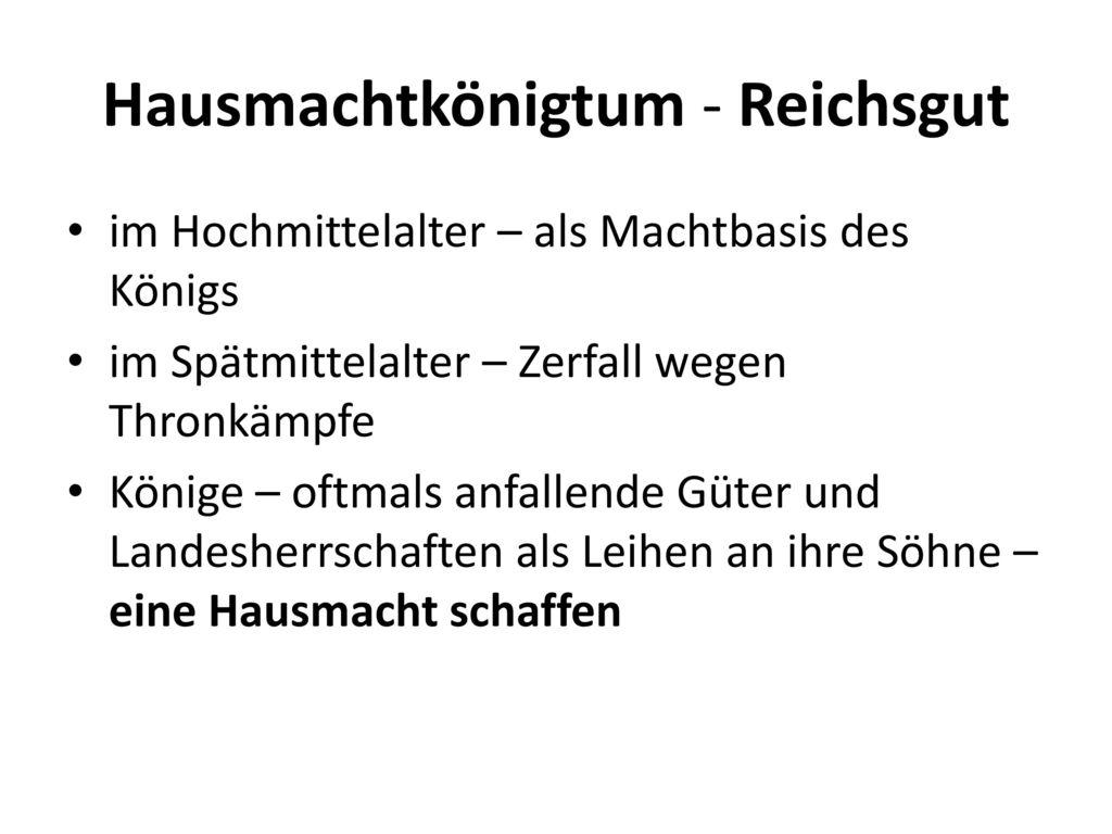 Hausmachtkönigtum - Reichsgut
