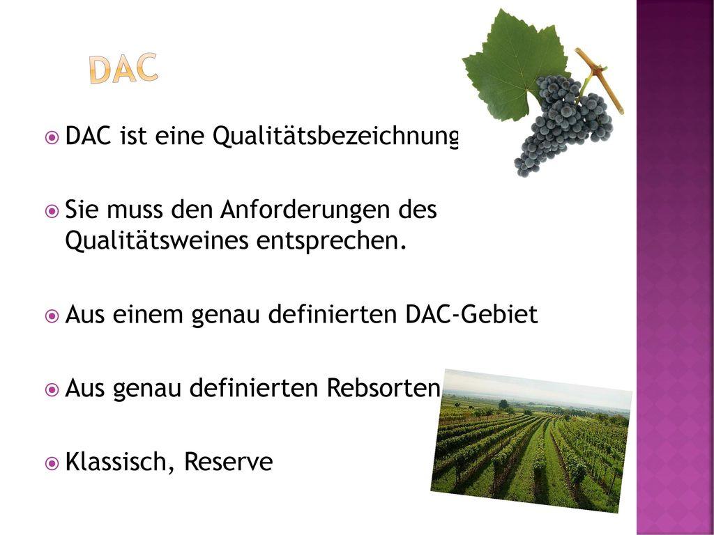 DAC DAC ist eine Qualitätsbezeichnung