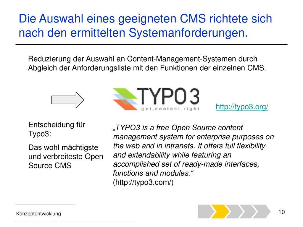 Die Auswahl eines geeigneten CMS richtete sich nach den ermittelten Systemanforderungen.