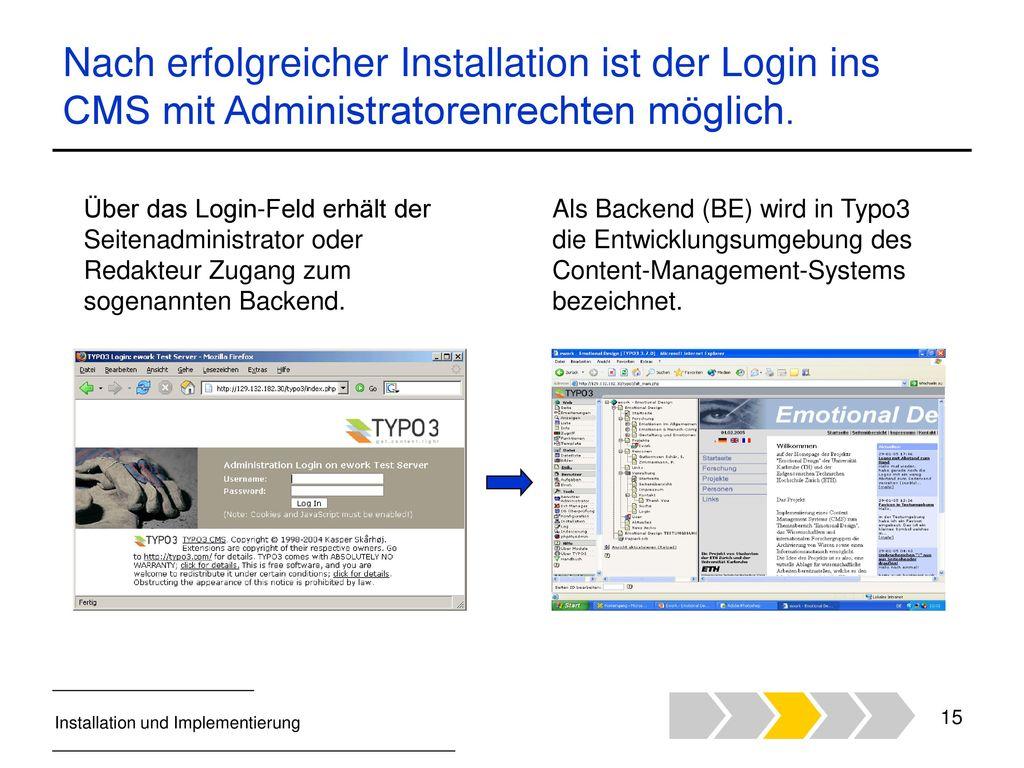 Nach erfolgreicher Installation ist der Login ins CMS mit Administratorenrechten möglich.
