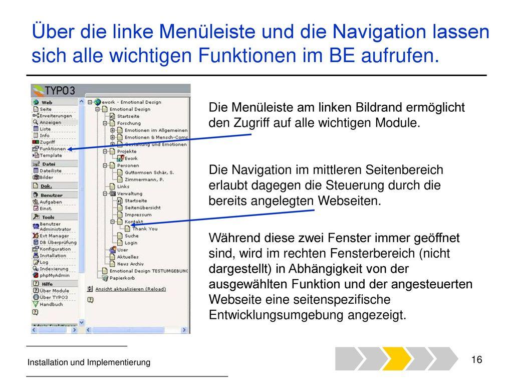 Über die linke Menüleiste und die Navigation lassen sich alle wichtigen Funktionen im BE aufrufen.