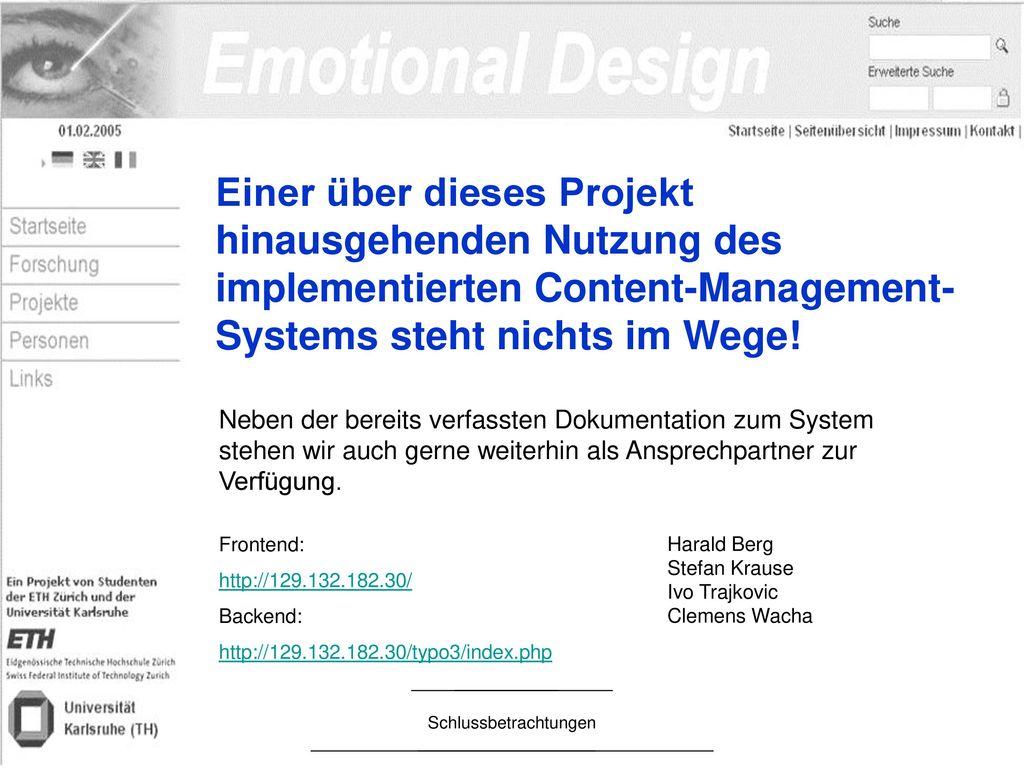 Einer über dieses Projekt hinausgehenden Nutzung des implementierten Content-Management-Systems steht nichts im Wege!