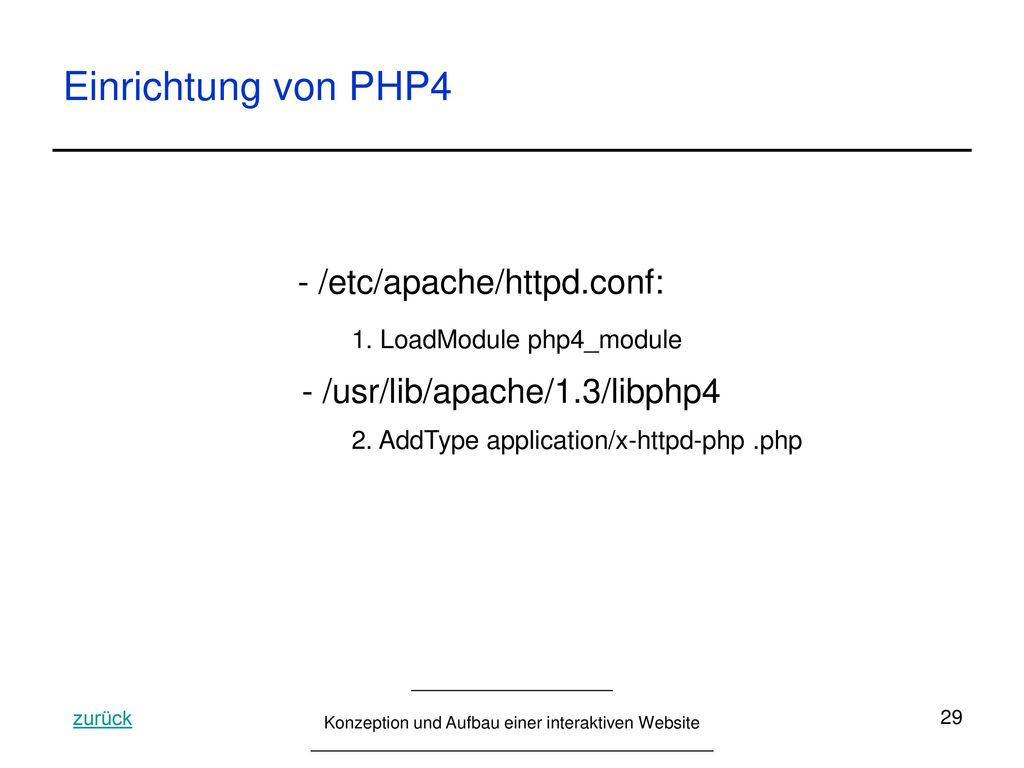 Einrichtung von PHP4 - /etc/apache/httpd.conf: