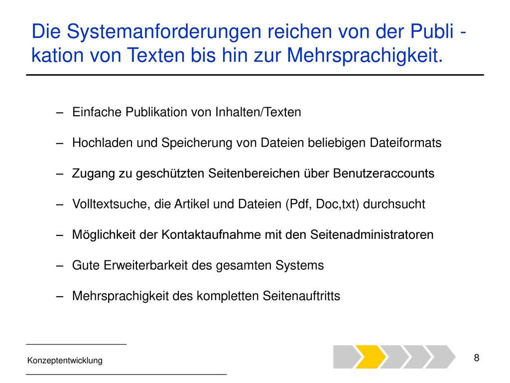 Die Systemanforderungen reichen von der Publi - kation von Texten bis hin zur Mehrsprachigkeit.