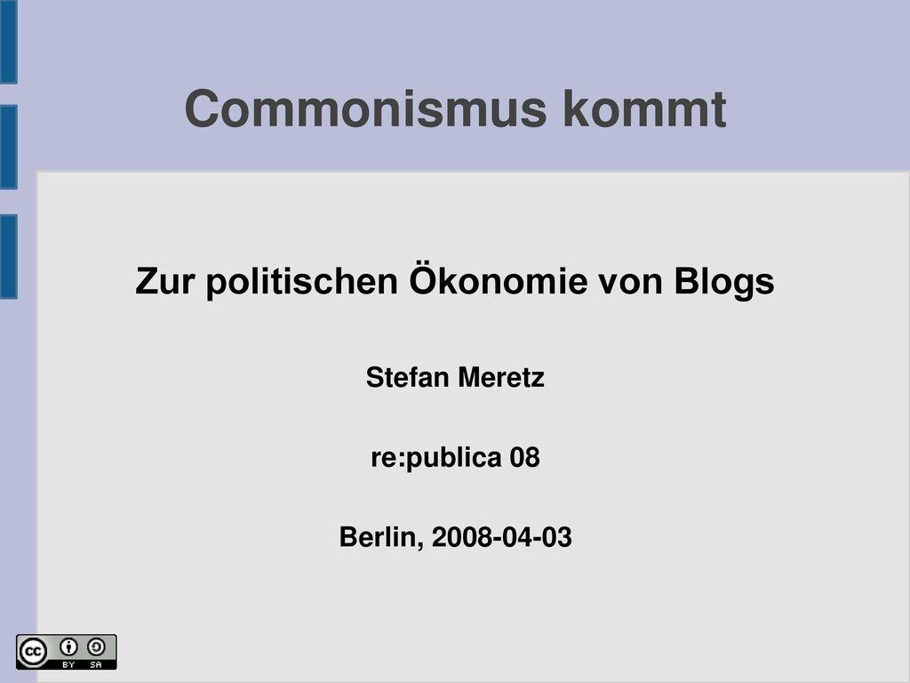 Zur politischen Ökonomie von Blogs