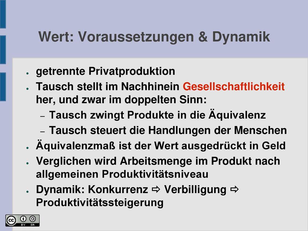 Wert: Voraussetzungen & Dynamik