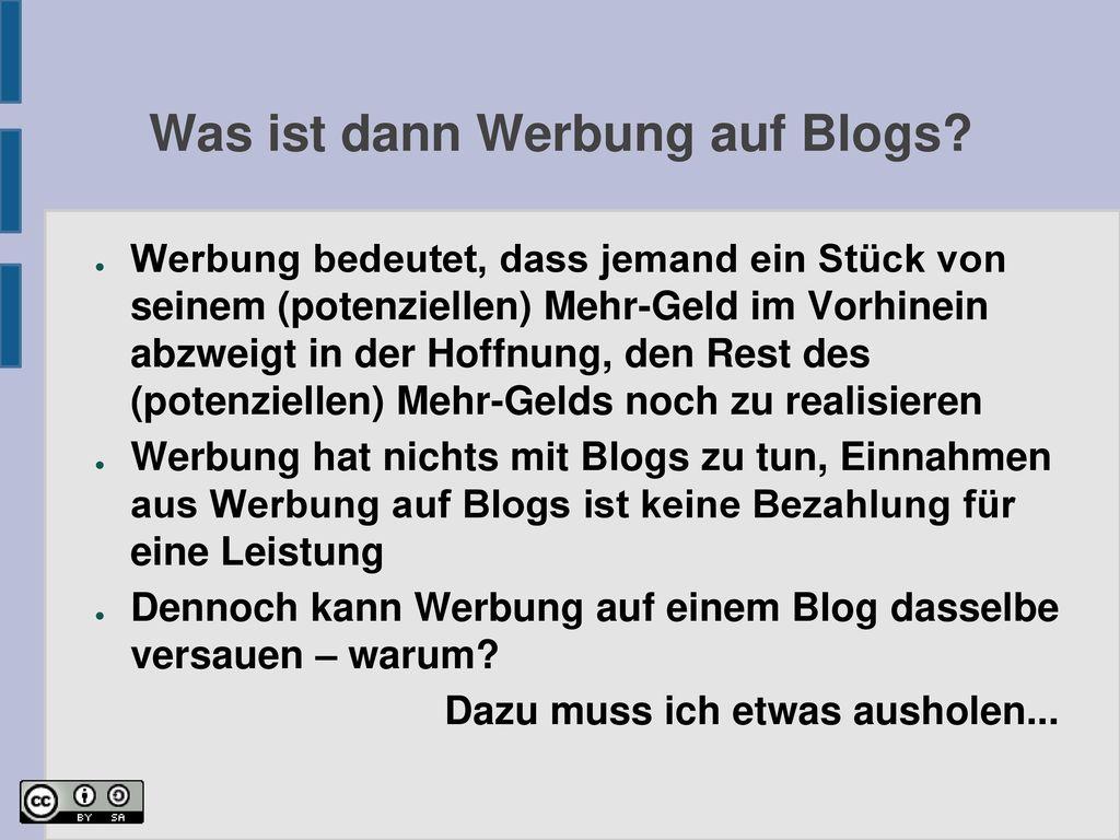 Was ist dann Werbung auf Blogs