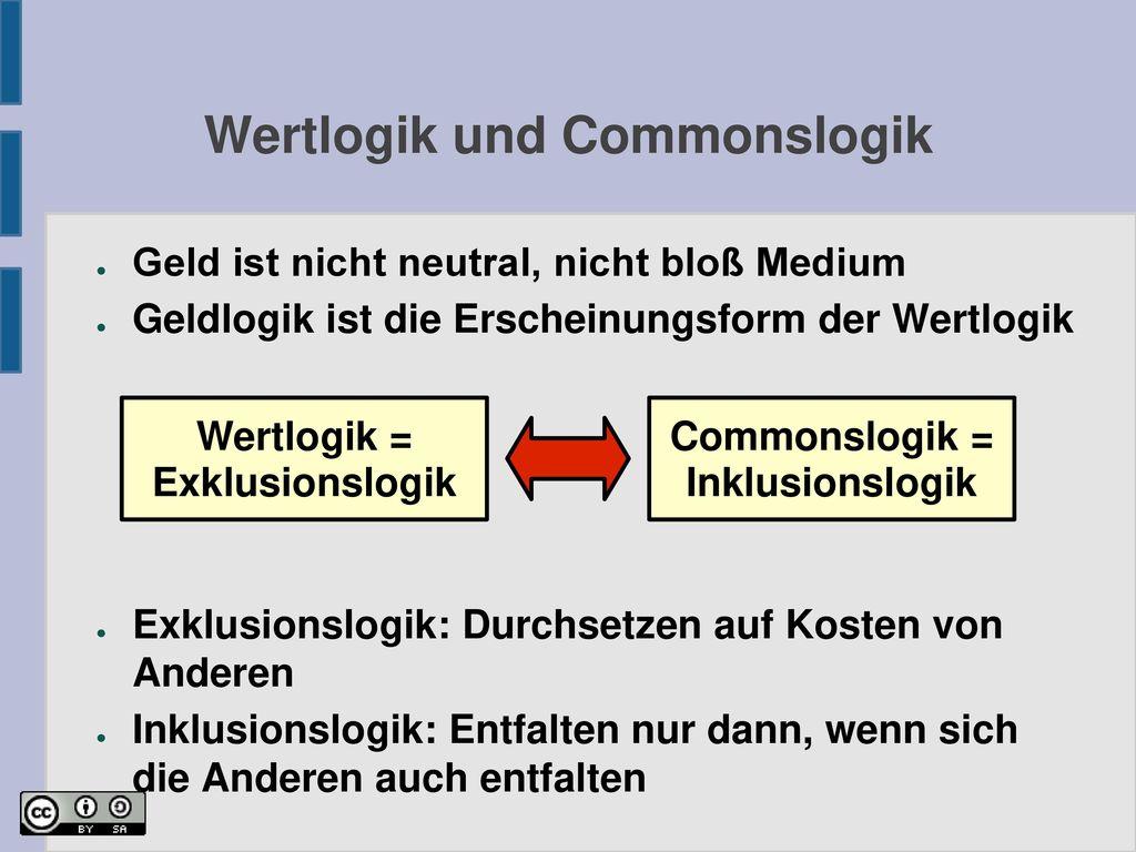 Wertlogik und Commonslogik
