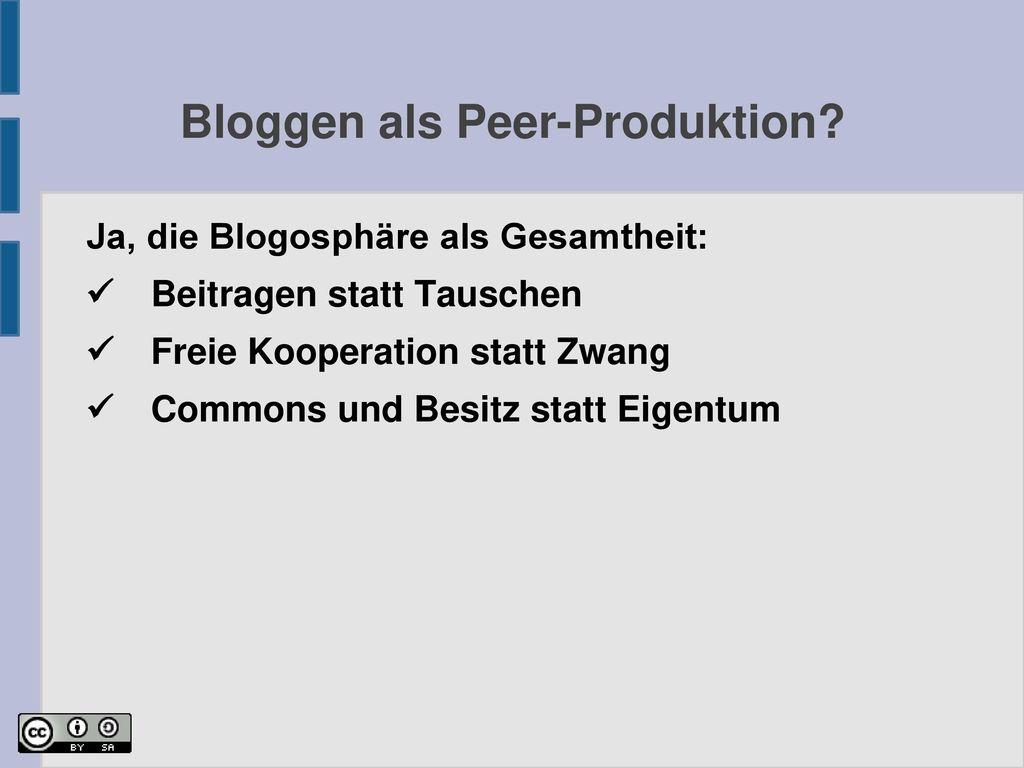 Bloggen als Peer-Produktion