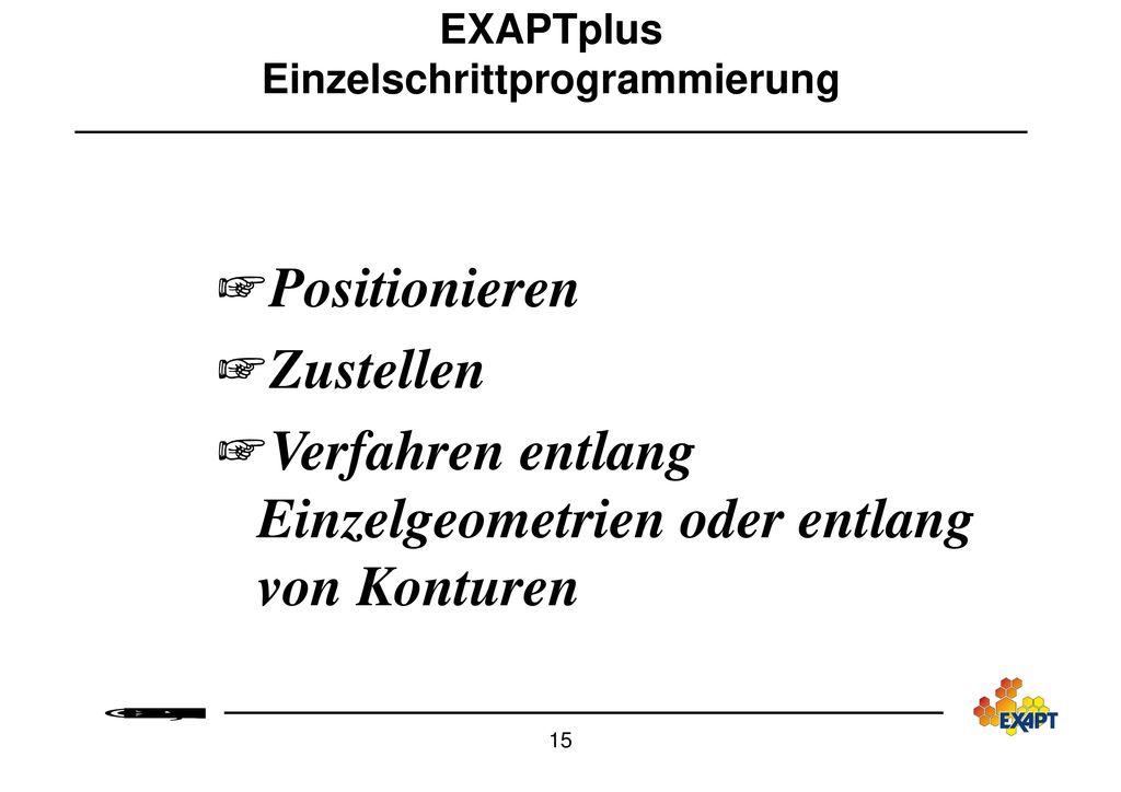 EXAPTplus Einzelschrittprogrammierung