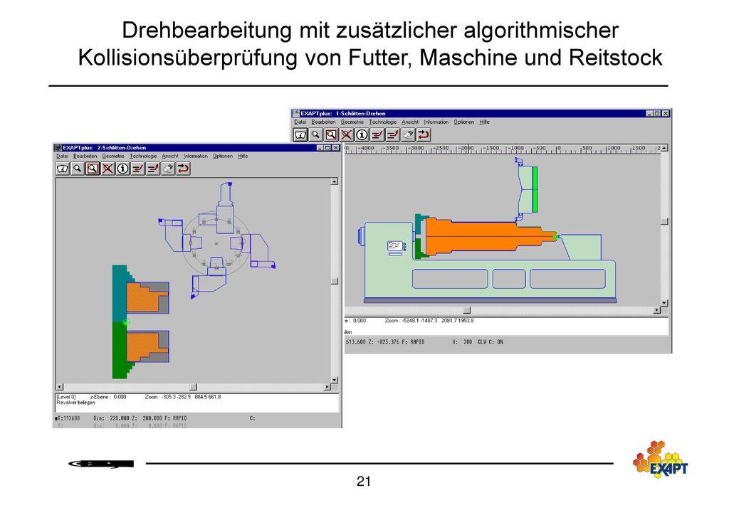 Drehbearbeitung mit zusätzlicher algorithmischer Kollisionsüberprüfung von Futter, Maschine und Reitstock