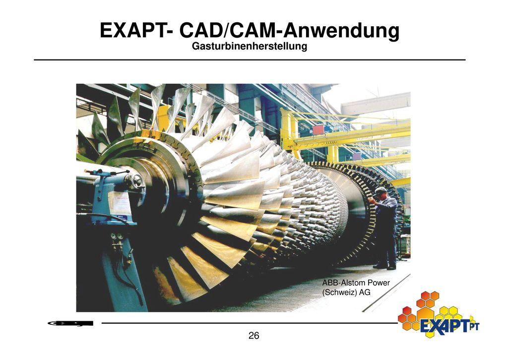 EXAPT- CAD/CAM-Anwendung Gasturbinenherstellung