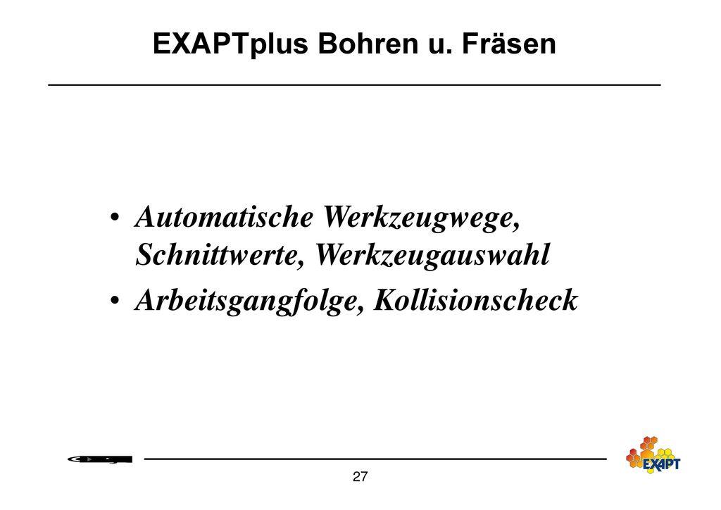 EXAPTplus Bohren u. Fräsen