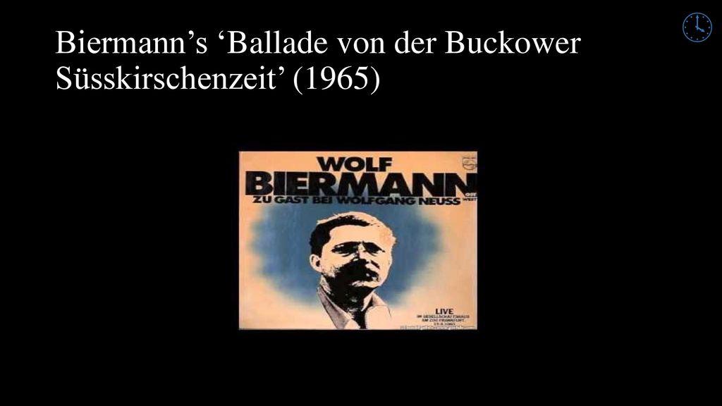 Biermann's 'Ballade von der Buckower Süsskirschenzeit' (1965)