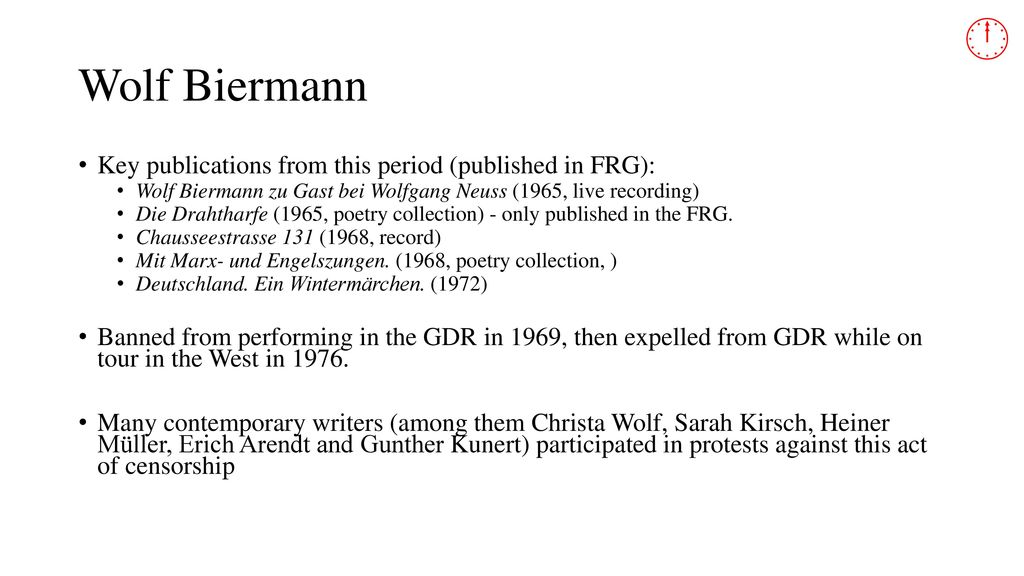  Wolf Biermann Key publications from this period (published in FRG):