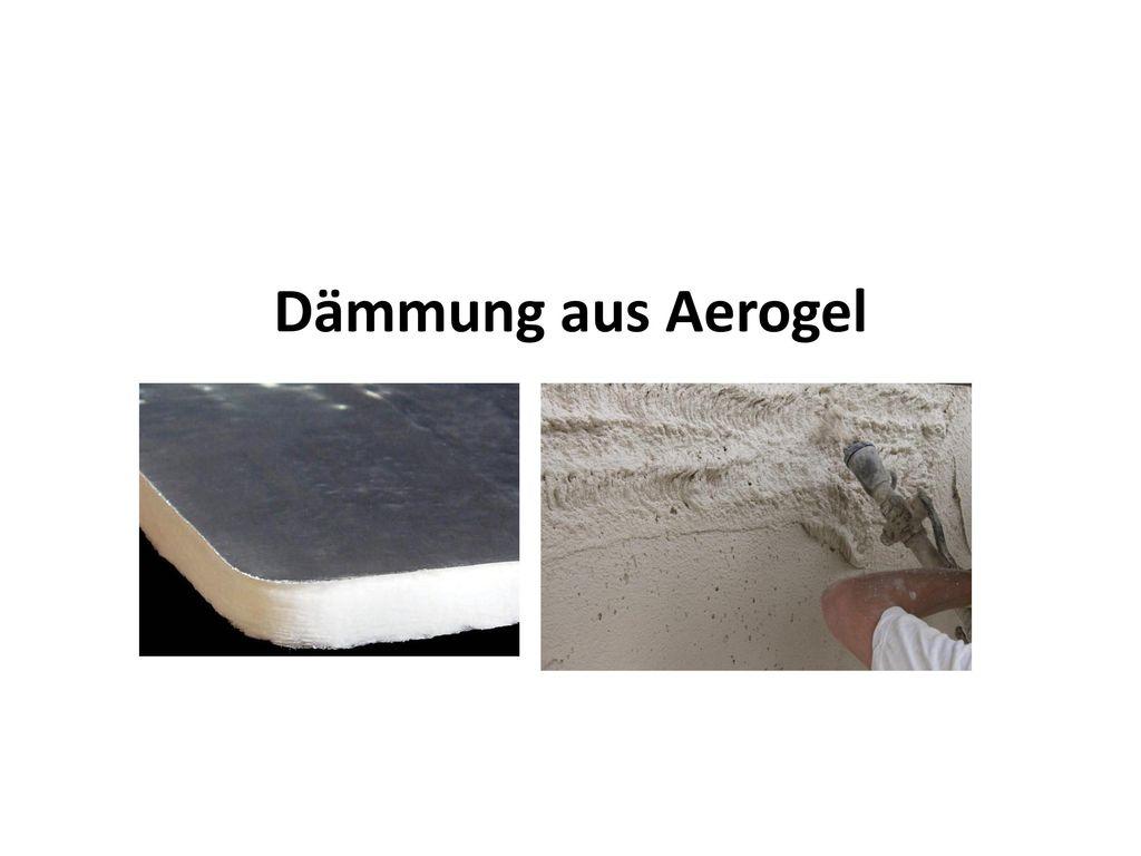 Dämmung aus Aerogel