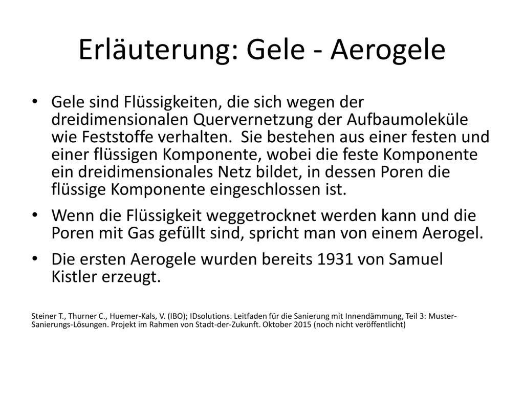Erläuterung: Gele - Aerogele