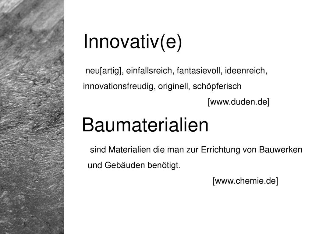 Innovativ(e) Baumaterialien