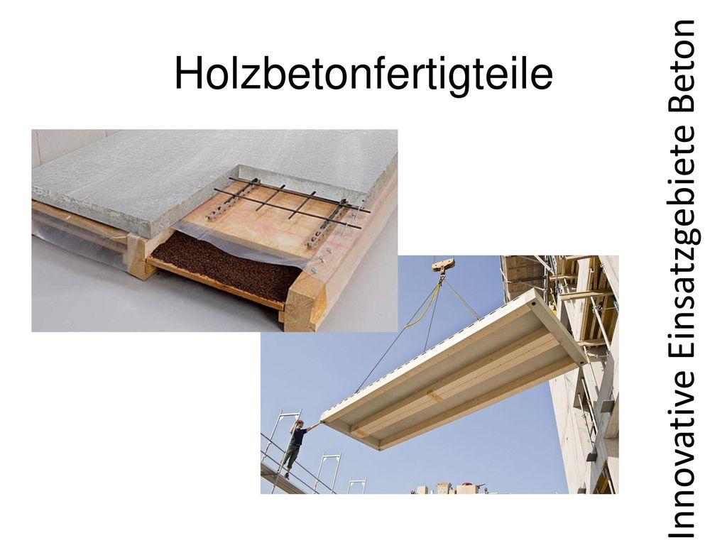 Innovative Einsatzgebiete Beton
