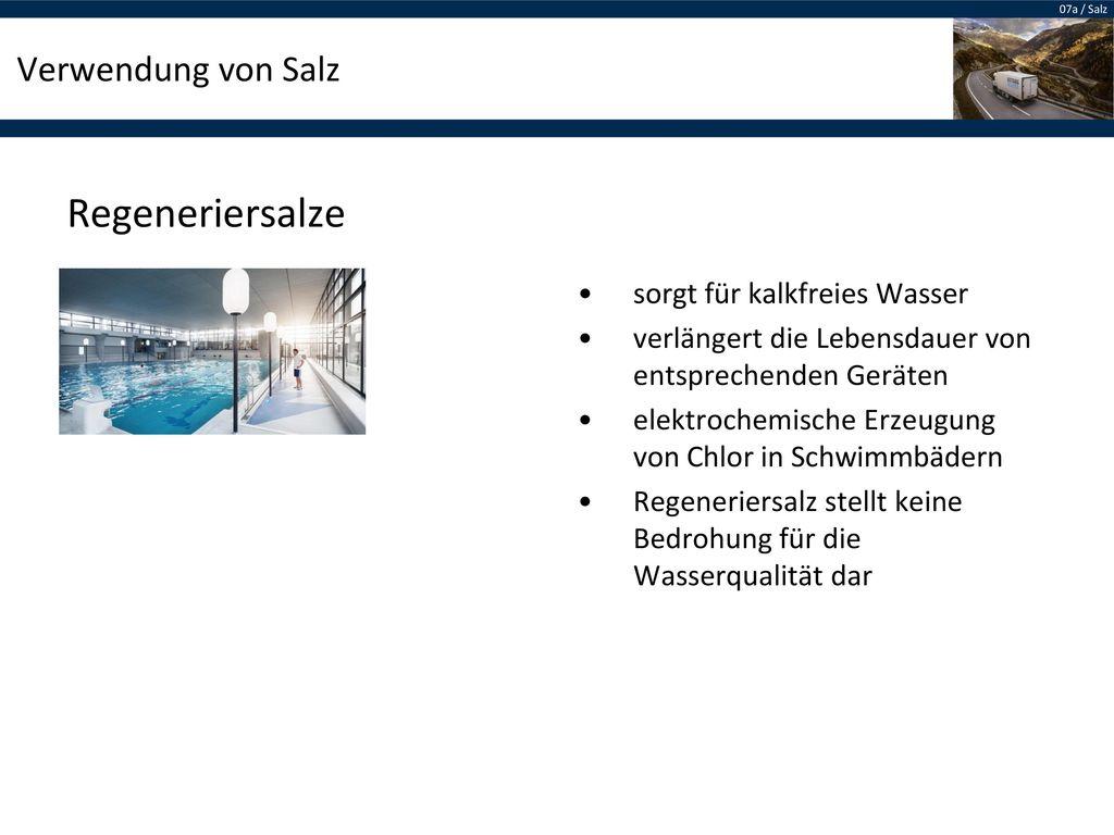 Regeneriersalze Verwendung von Salz sorgt für kalkfreies Wasser
