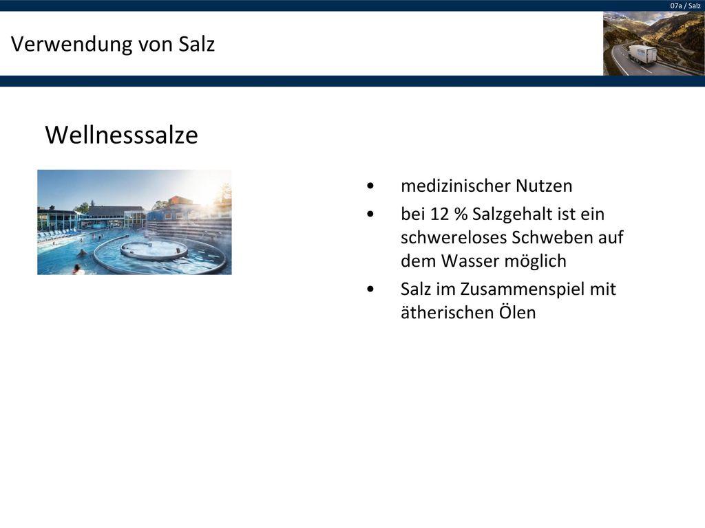 Wellnesssalze Verwendung von Salz medizinischer Nutzen