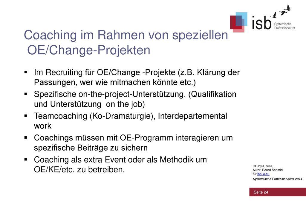 Coaching im Rahmen von speziellen OE/Change-Projekten