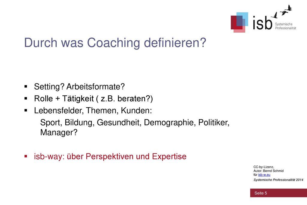 Durch was Coaching definieren