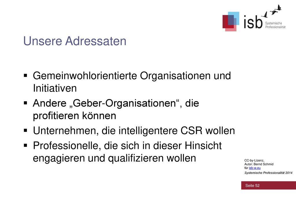 Unsere Adressaten Gemeinwohlorientierte Organisationen und Initiativen