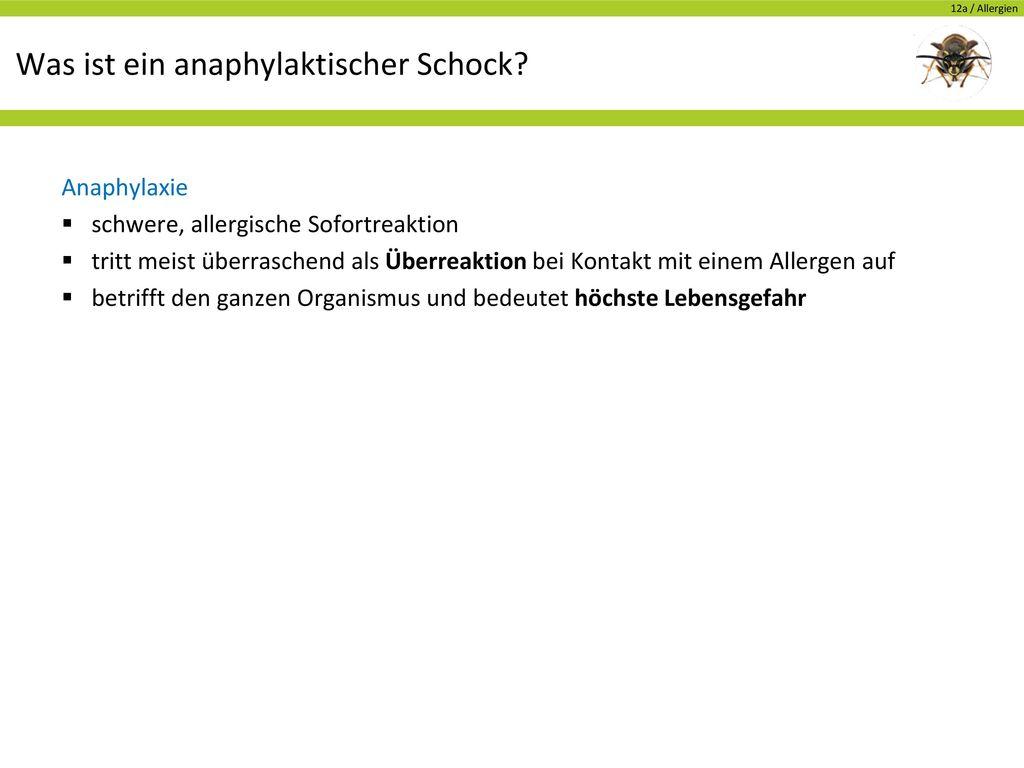 Was ist ein anaphylaktischer Schock