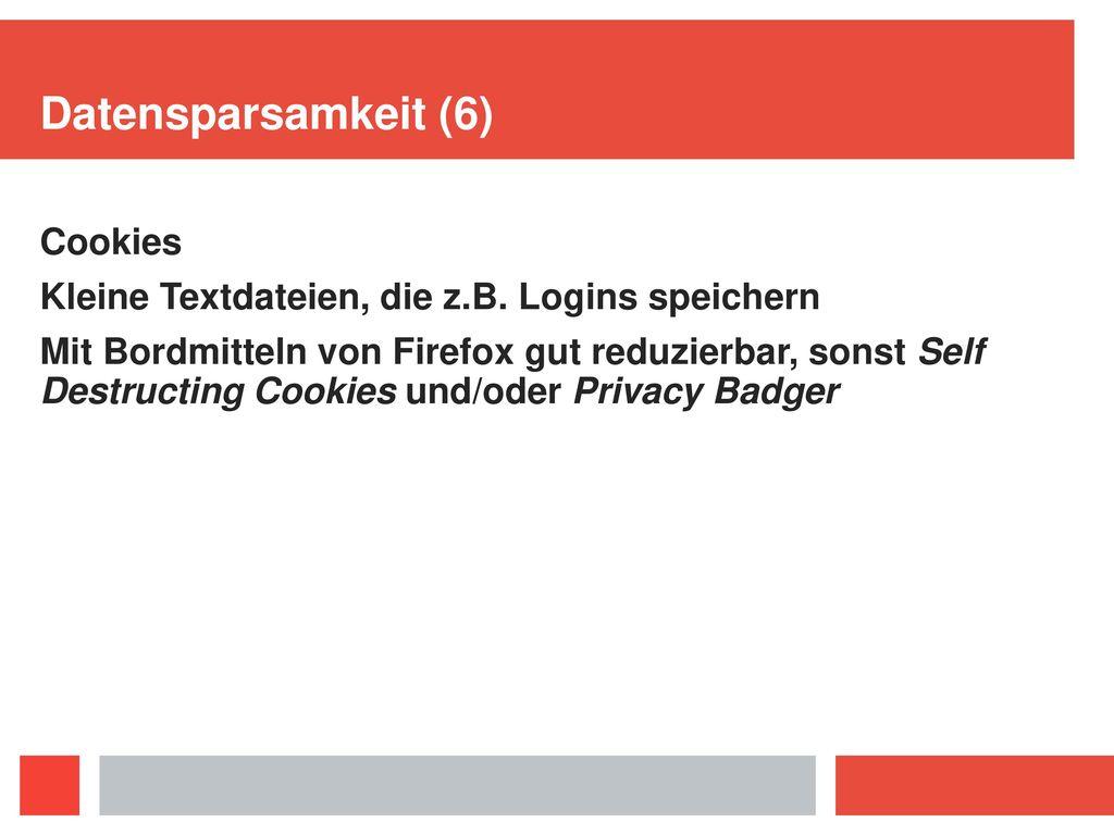 Datensparsamkeit (6) Cookies