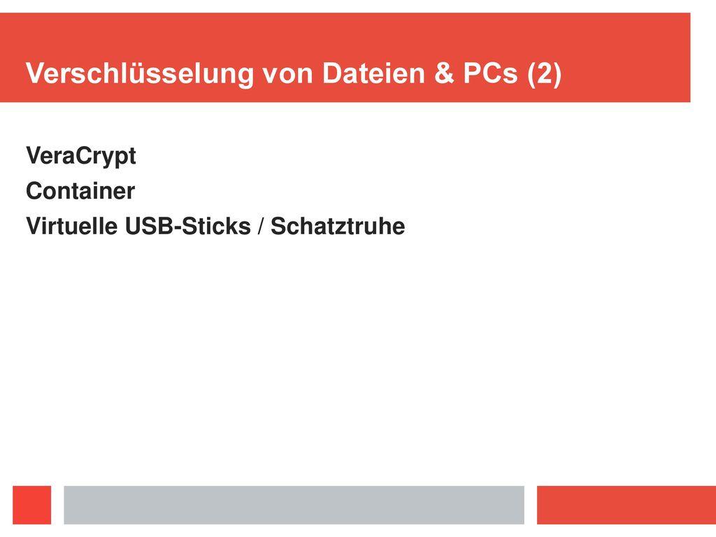 Verschlüsselung von Dateien & PCs (2)