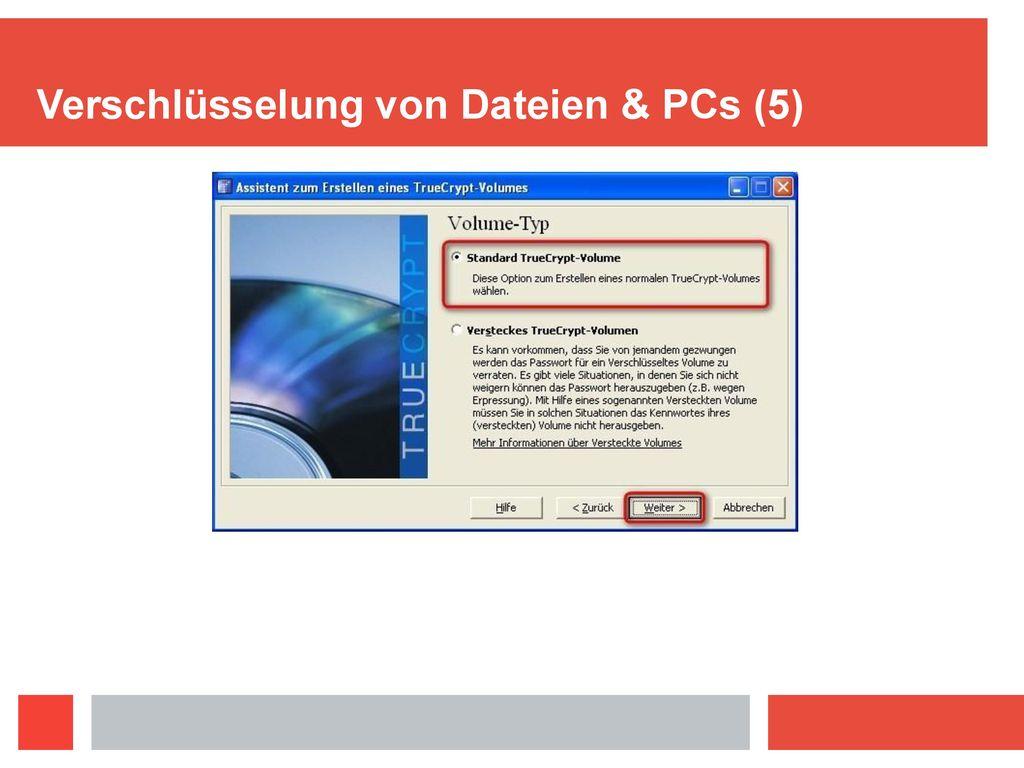 Verschlüsselung von Dateien & PCs (5)