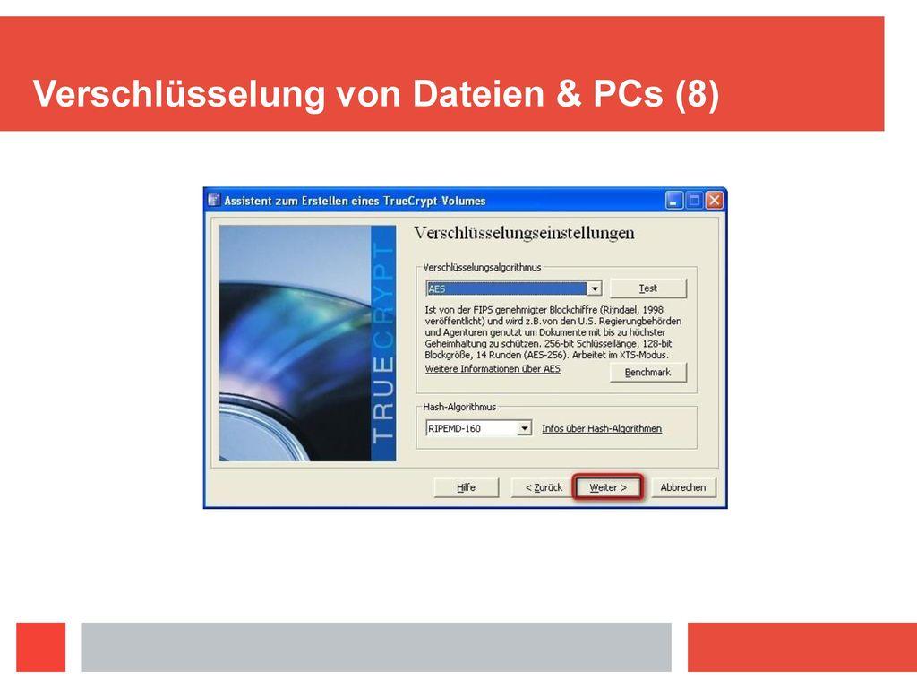Verschlüsselung von Dateien & PCs (8)