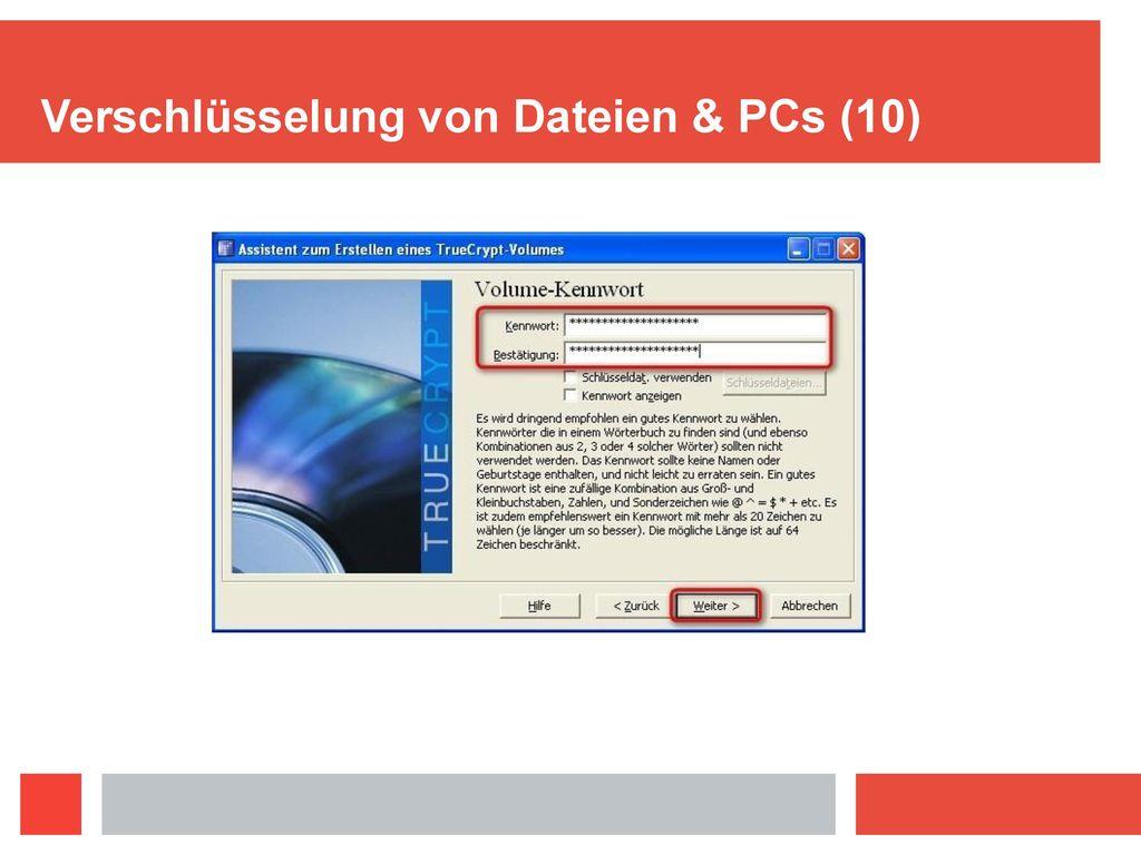 Verschlüsselung von Dateien & PCs (10)