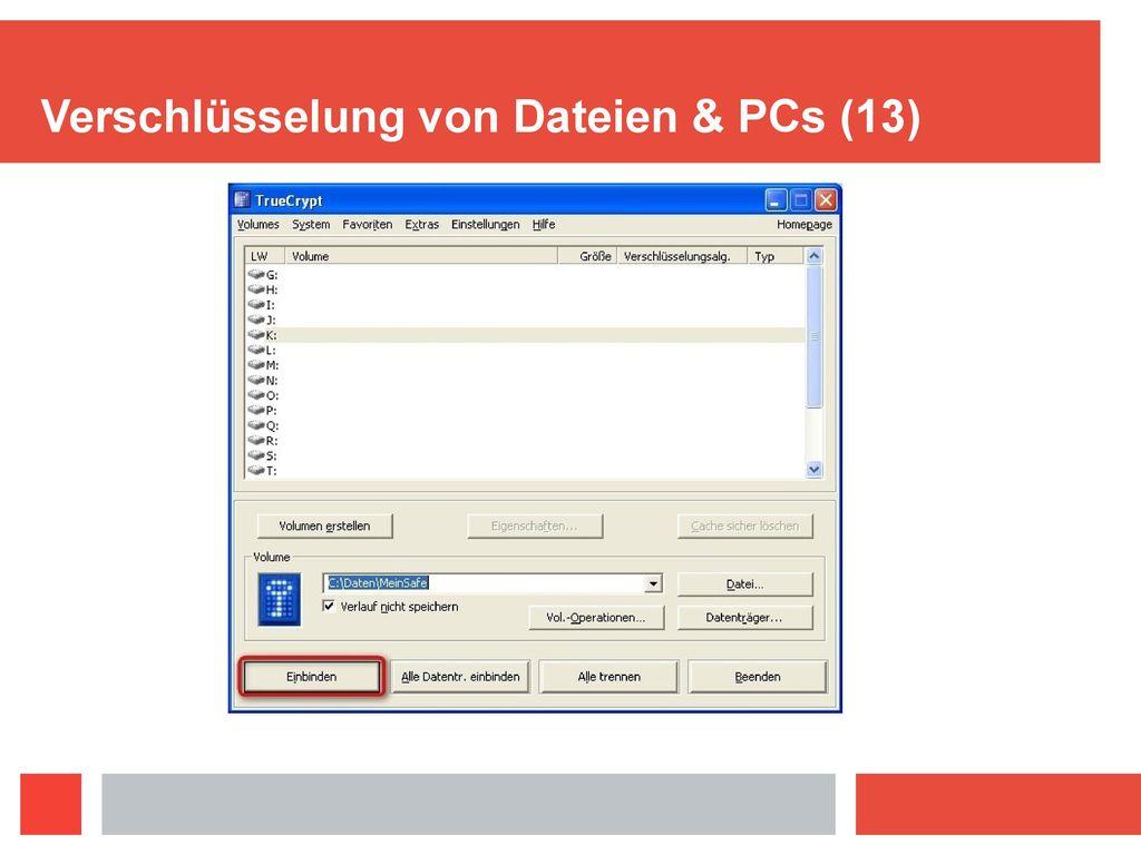 Verschlüsselung von Dateien & PCs (13)