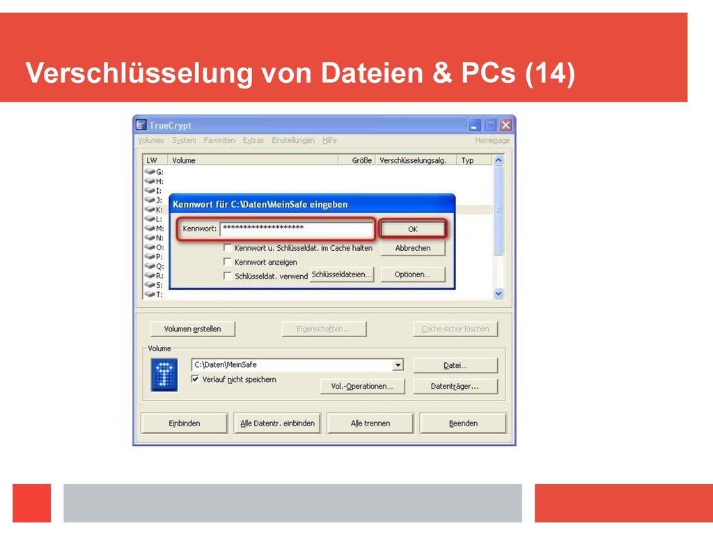 Verschlüsselung von Dateien & PCs (14)