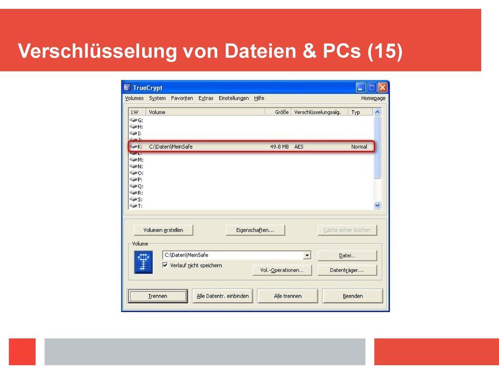 Verschlüsselung von Dateien & PCs (15)