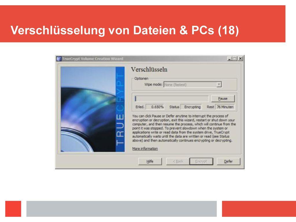 Verschlüsselung von Dateien & PCs (18)