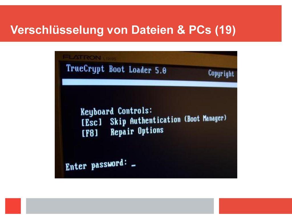 Verschlüsselung von Dateien & PCs (19)