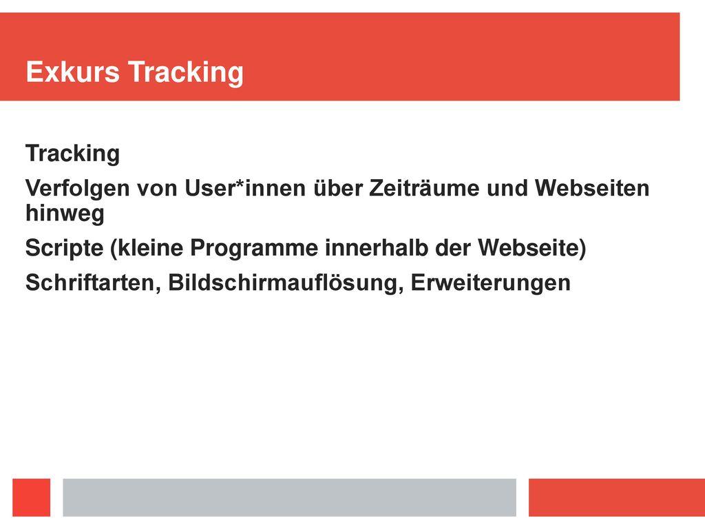 Exkurs Tracking Tracking