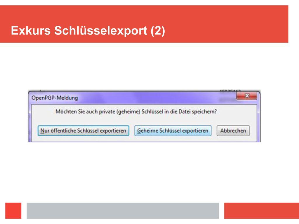 Exkurs Schlüsselexport (2)