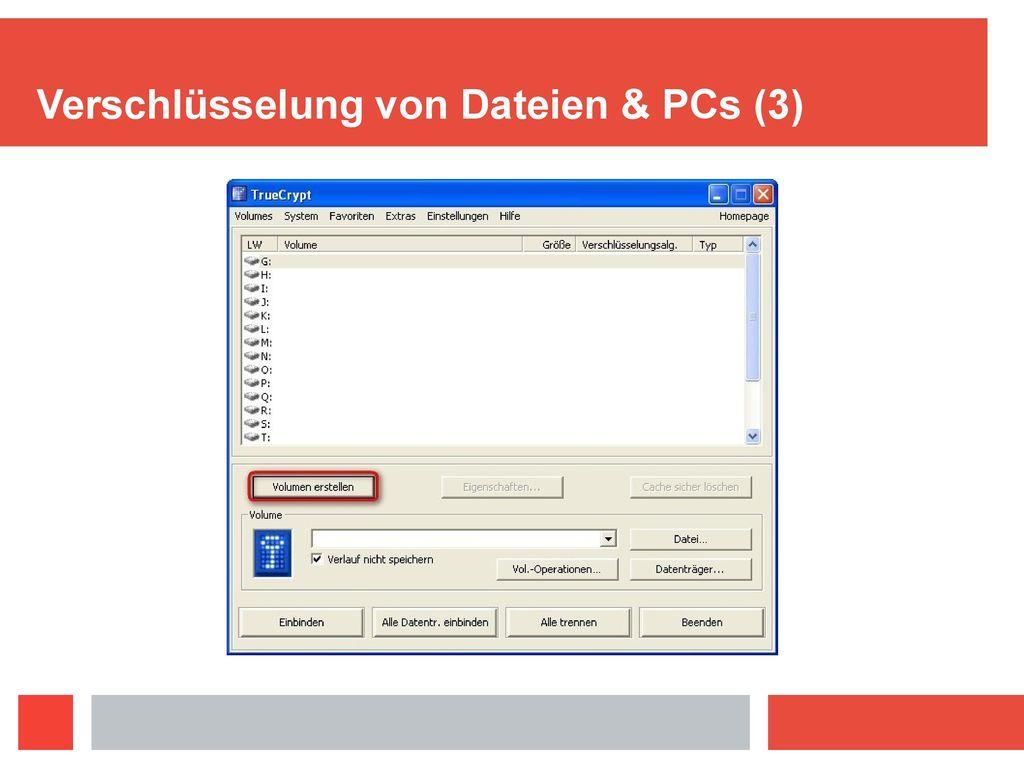 Verschlüsselung von Dateien & PCs (3)