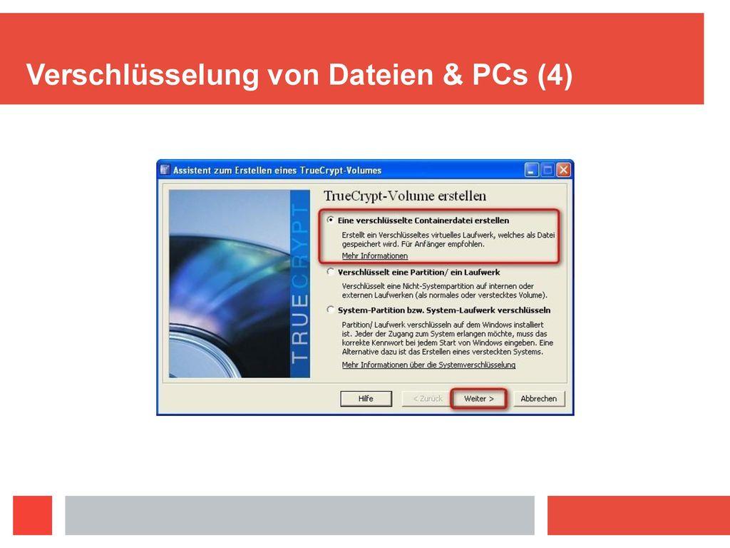 Verschlüsselung von Dateien & PCs (4)