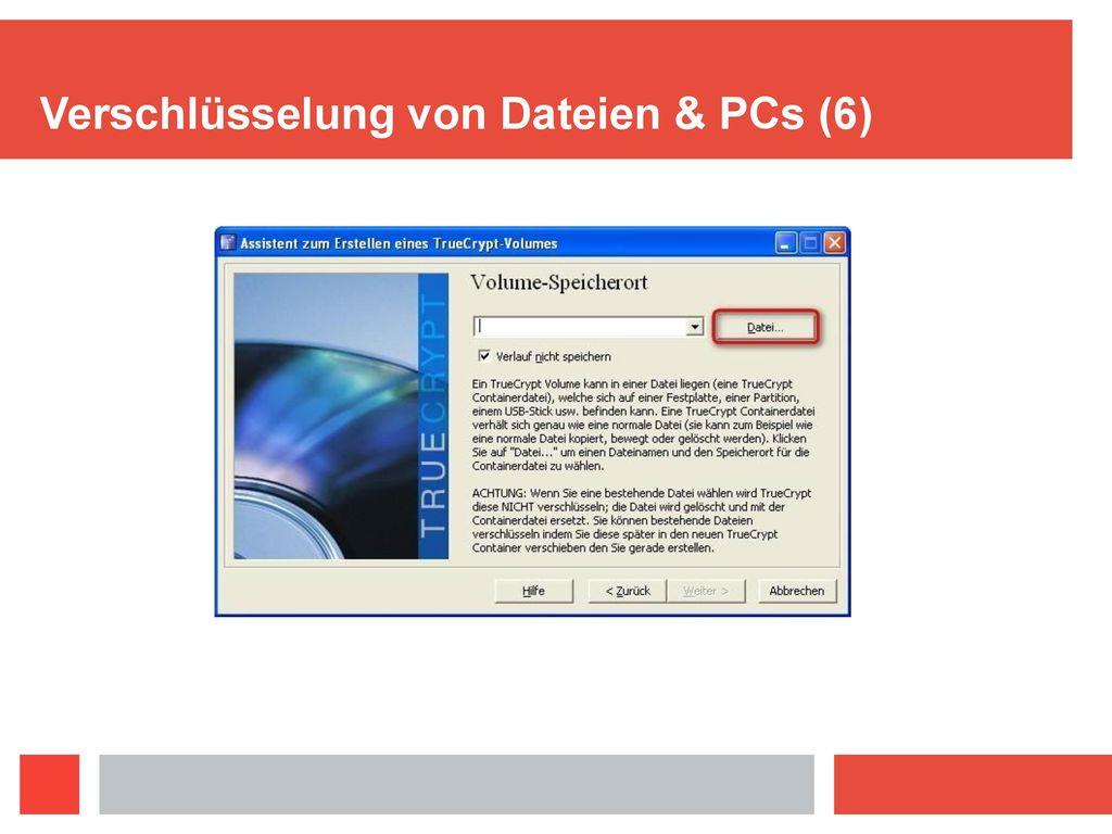 Verschlüsselung von Dateien & PCs (6)