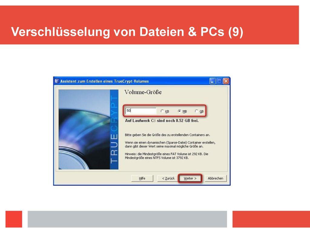 Verschlüsselung von Dateien & PCs (9)
