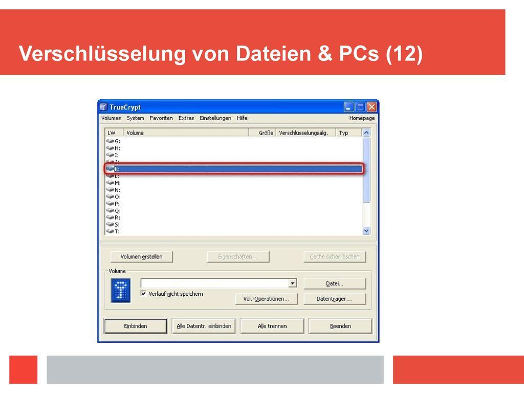 Verschlüsselung von Dateien & PCs (12)