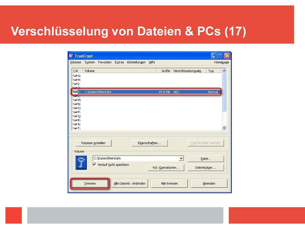 Verschlüsselung von Dateien & PCs (17)
