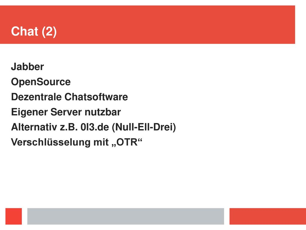Chat (2) Jabber OpenSource Dezentrale Chatsoftware
