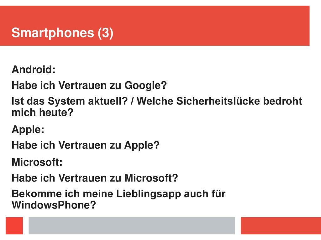 Smartphones (3) Android: Habe ich Vertrauen zu Google